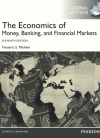 The Economics of Money, Banking and Financial Markets, Globa…