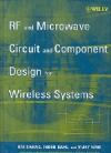 RF and Microwave Circuit and Component Design for Wireless S…
